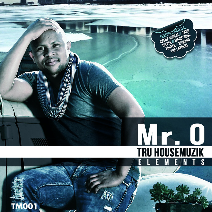 MR O - Tru Housemuzik Elements