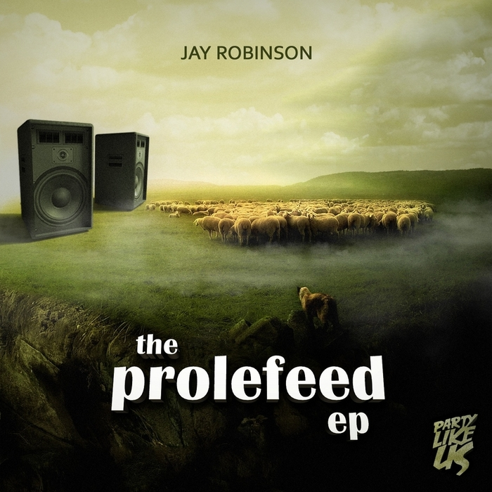 ROBINSON, Jay - The Prolefeed