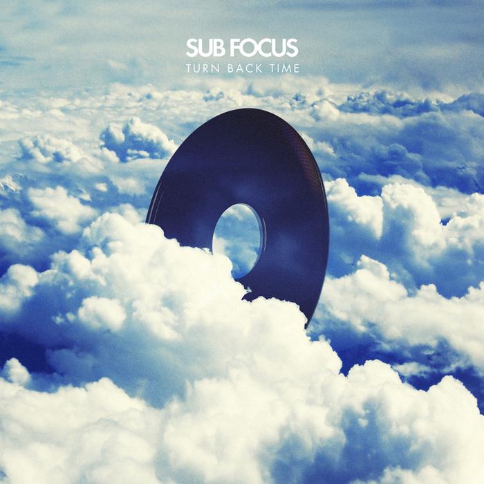 SUB FOCUS - Turn Back Time