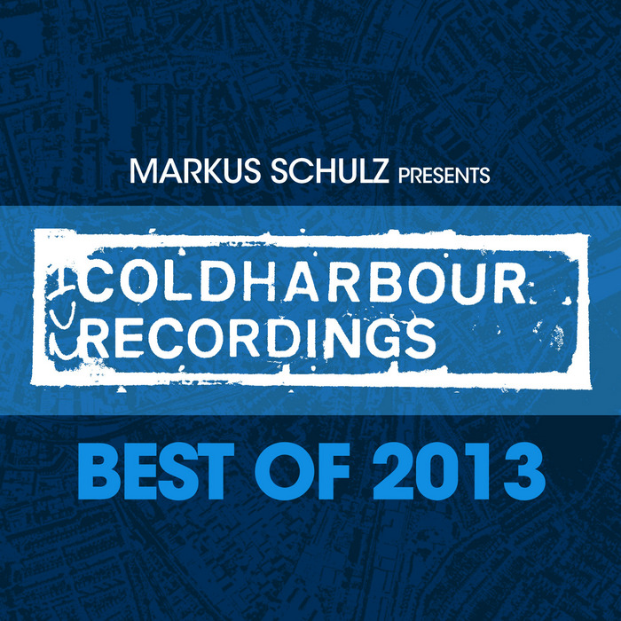 VARIOUS - Markus Schulz presents Coldharbour Recordings - Best Of 2013