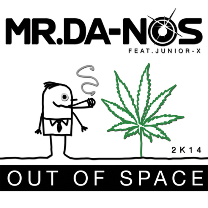 MRDA NOS feat JUNIOR X - Out Of Space 2K14 (remixes)