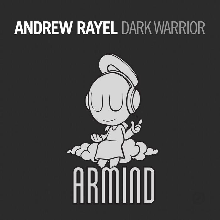 RAYEL, Andrew - Dark Warrior