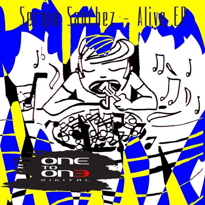 SANCHEZ, Sergio - Alive EP