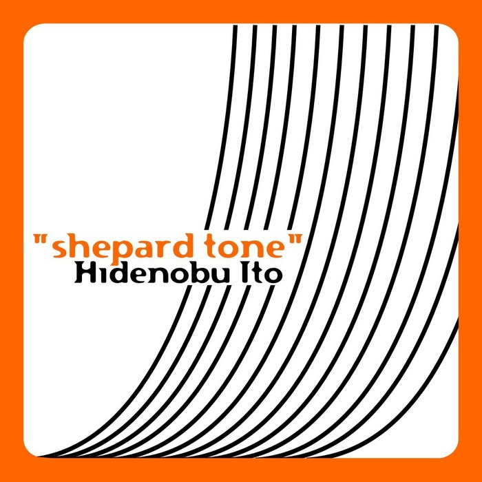 ITO, Hidenobu - Shepard Tone EP