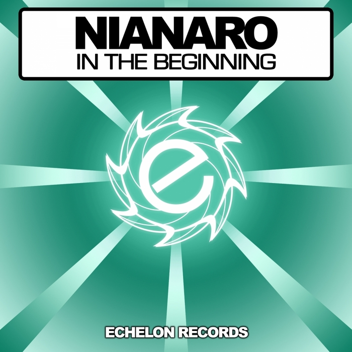 NIANARO - In The Beginning