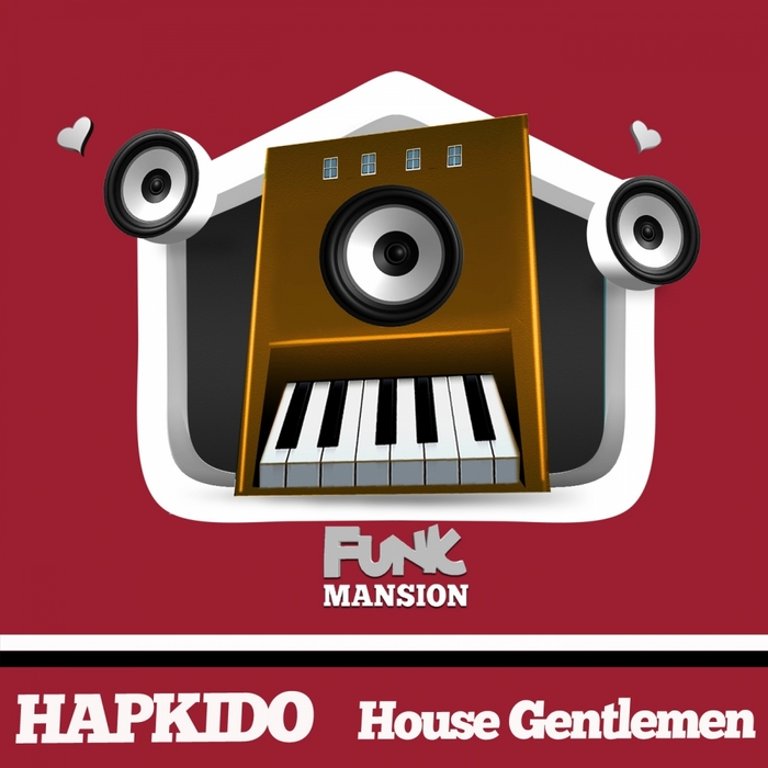 HAPKIDO - House Gentlemen