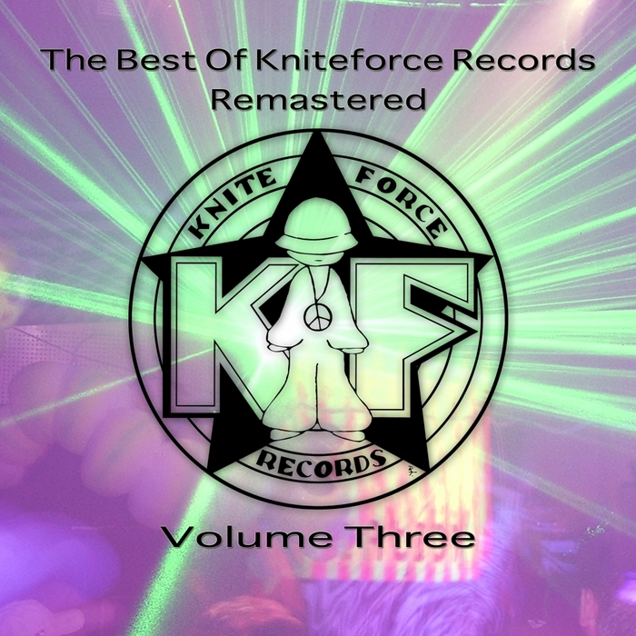 VARIOUS - The Best Of Kniteforce Remastered Volume Three