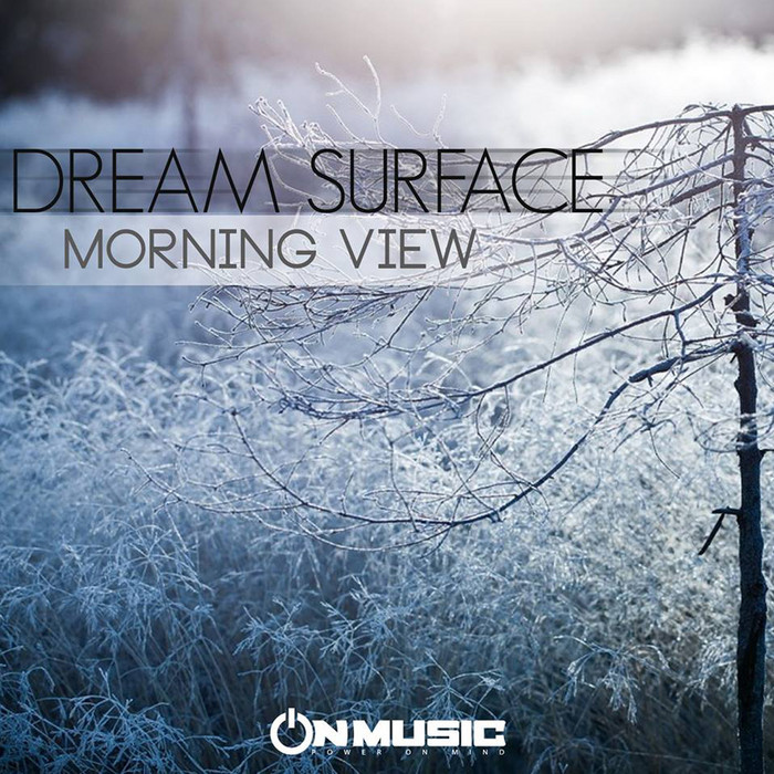 DREAM SURFACE - Morning View