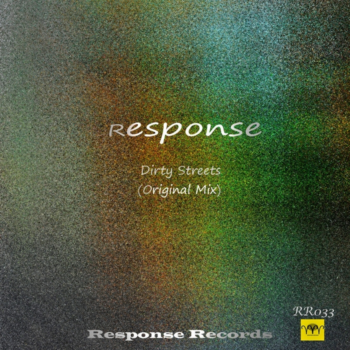 RESPONSE - Dirty Streets
