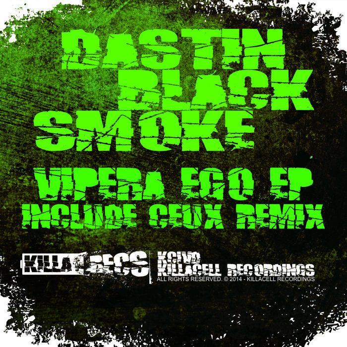 DASTIN/BLACK SMOKE - Vipera Ego EP