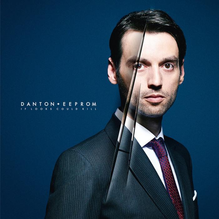 EEPROM, Danton - If Looks Could Kill