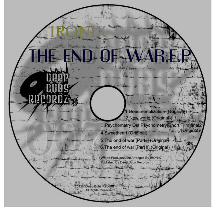 IRONIX - The End Of War EP