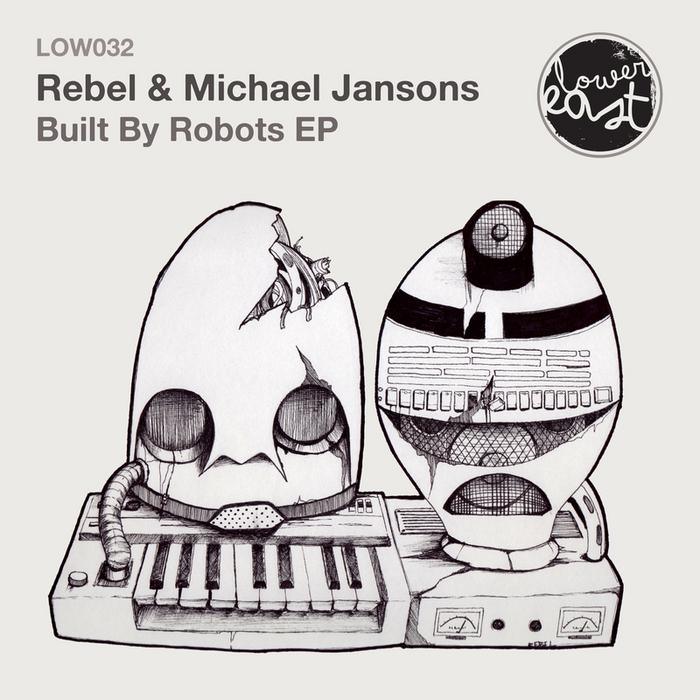 MICHAEL JANSONS/REBEL - Built By Robots
