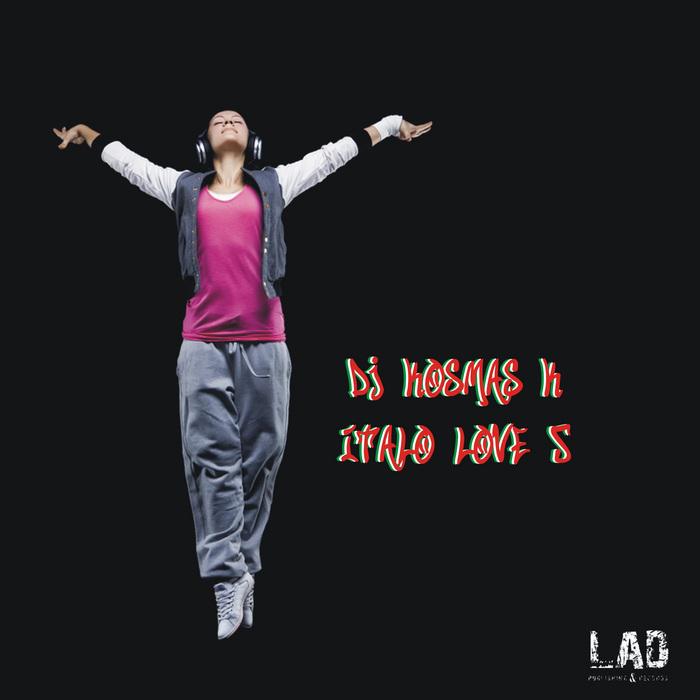 DJ KOSMAS K - Italo Love Five