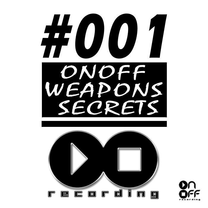 VARIOUS - Onoff Weapons Secrets Series 001