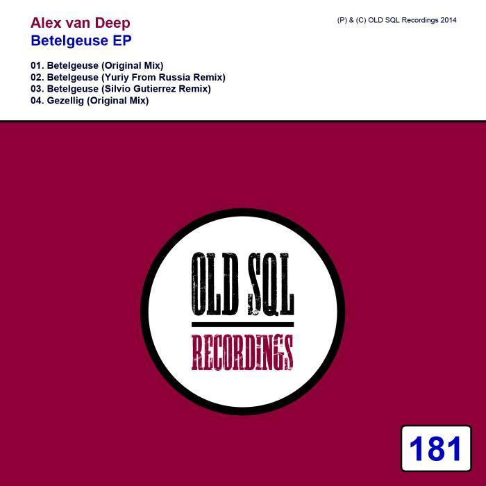ALEX VAN DEEP - Betelgeuse EP