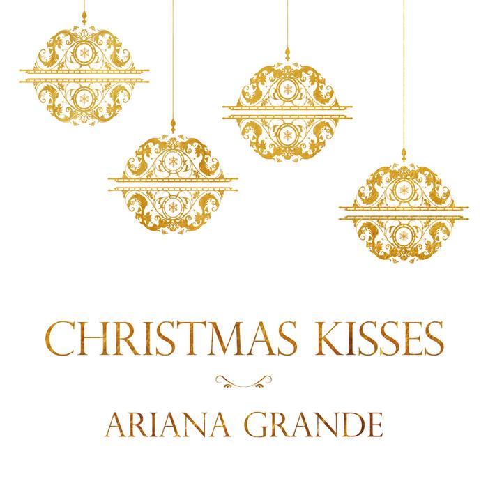 ARIANA GRANDE - Christmas Kisses