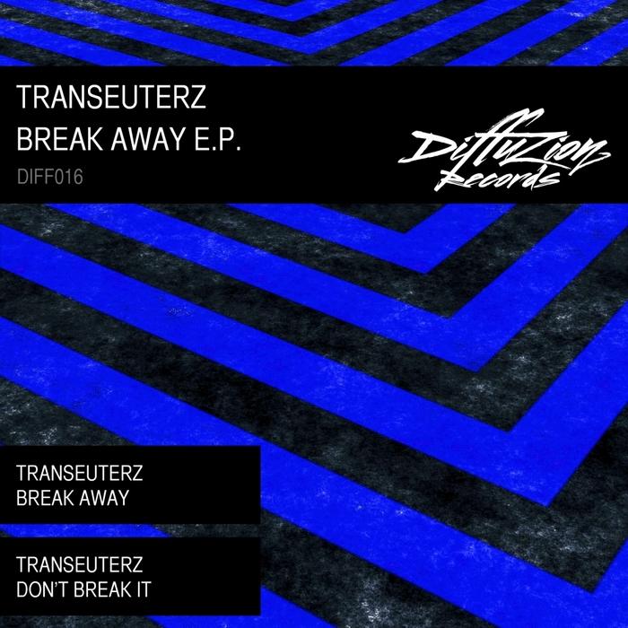TRANSEUTERZ - Break Away EP