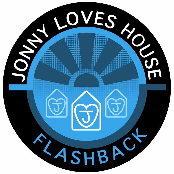 JONNY LOVES HOUSE - Flashback