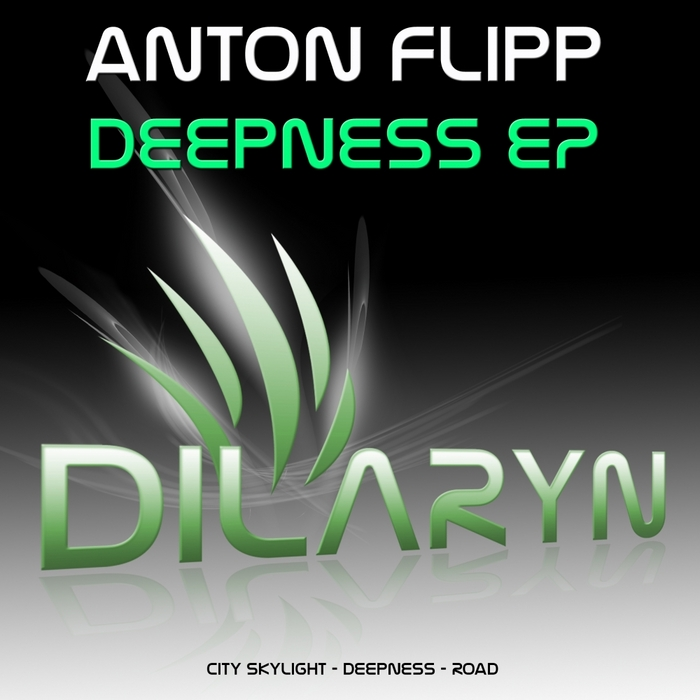ANTON FLIPP - Deepness EP
