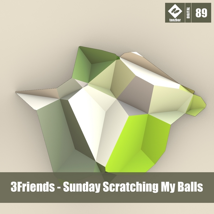 3FRIENDS - Sunday Scratching My Balls