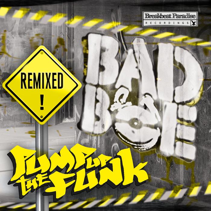 BADBOE - Pump Up The Funk (remixed)