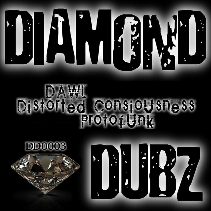 DAWL - Distorted Consiousness