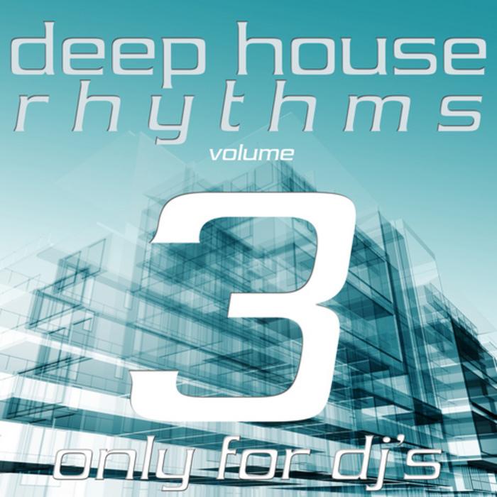 VARIOUS - Deep House Rhythms Vol 3