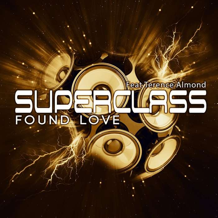 SUPERCLASS feat TERENCE ALMOND - Found Love