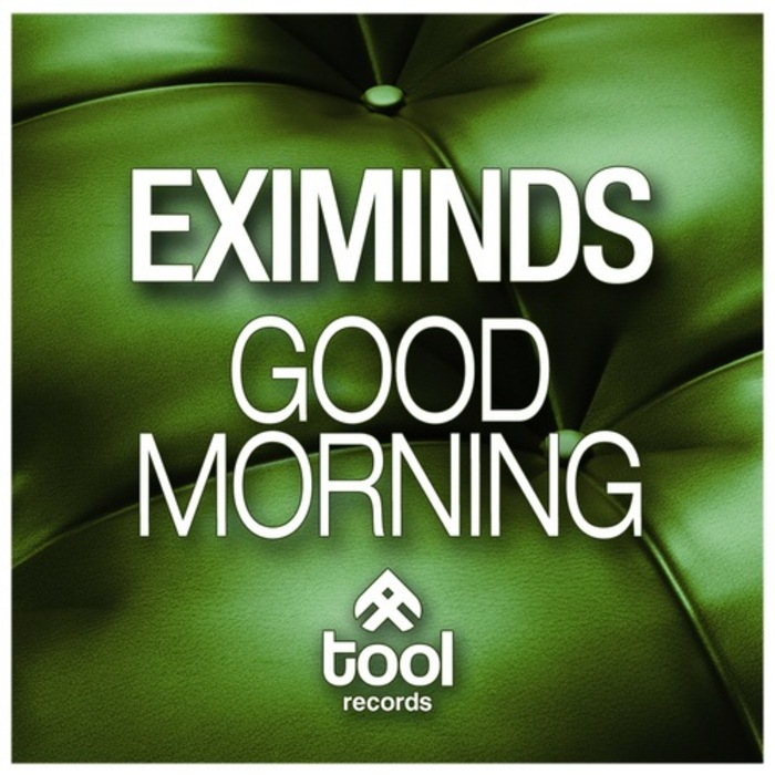EXIMINDS - Good Morning