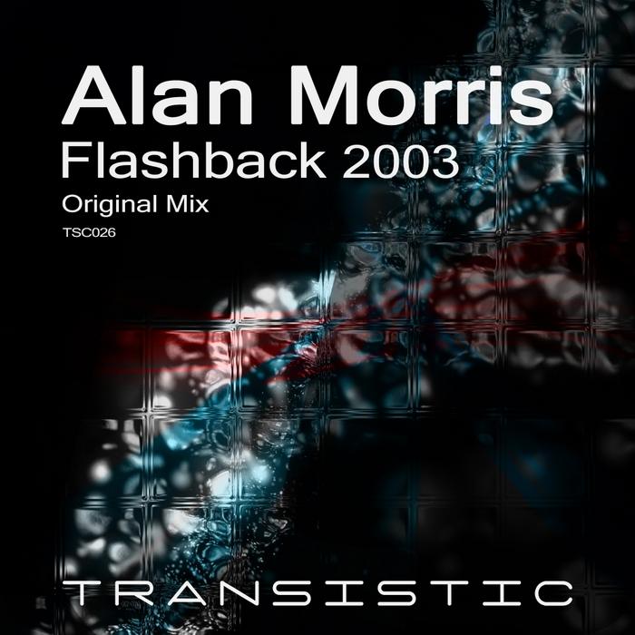 MORRIS, Alan - Flashback 2003