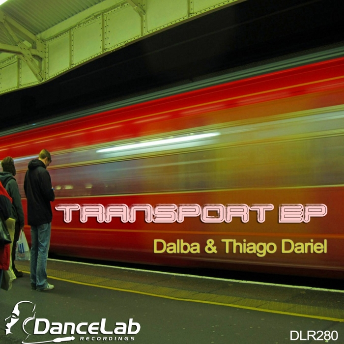 DALBA/THIAGO DARIEL - Transport EP
