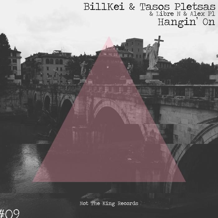 BILLKEI/TASOS PLETSAS/LIBRE N/ALEX PL - Hangin' On