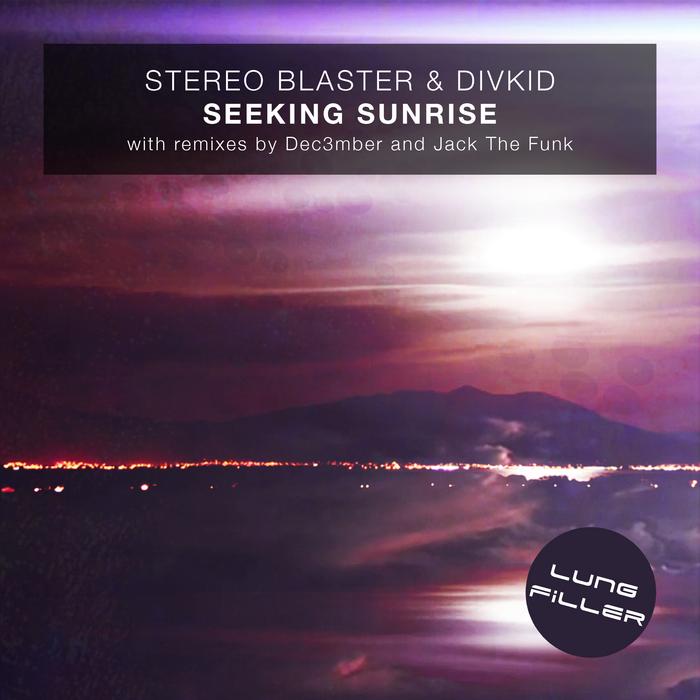 STEREO BLASTER/DIVKID - Seeking Sunrise