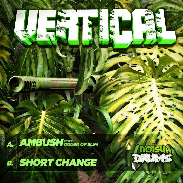 VERTICAL - Ambush/Short Change