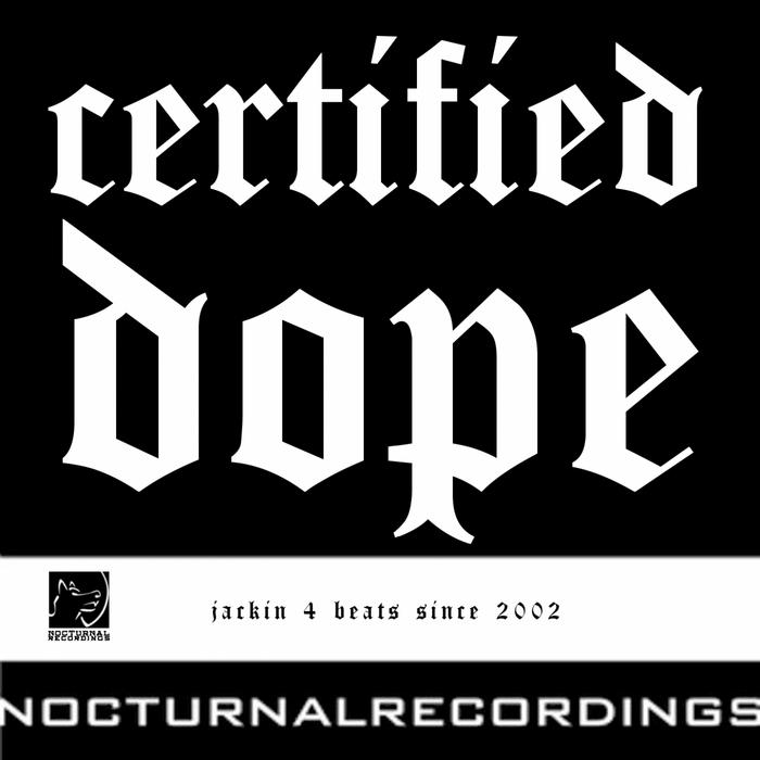 VARIOUS - Certified Dope