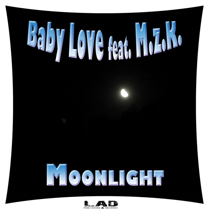 BABY LOVE feat MZK - Moonlight