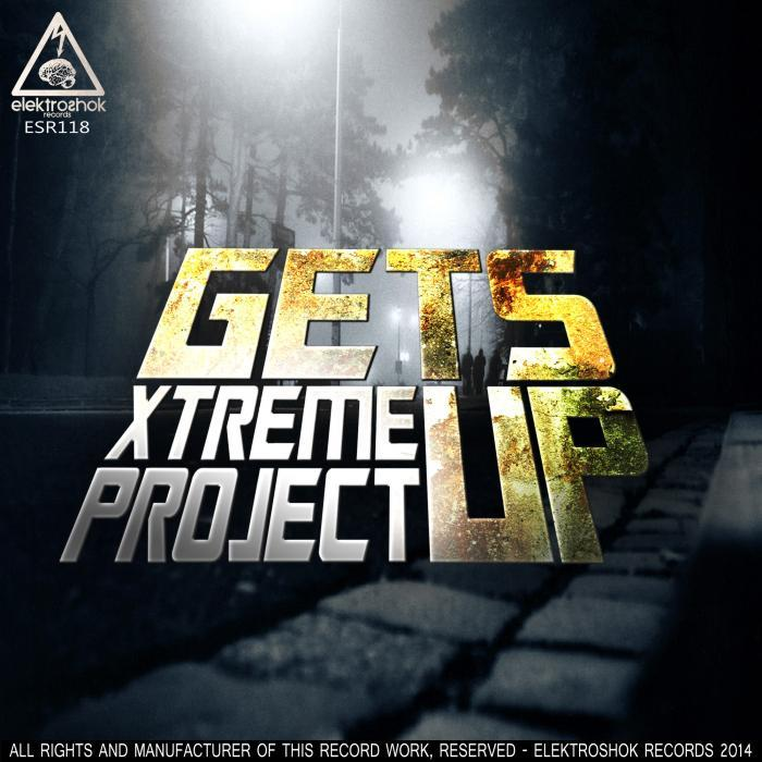 XTREME PROJECT - Get's Up
