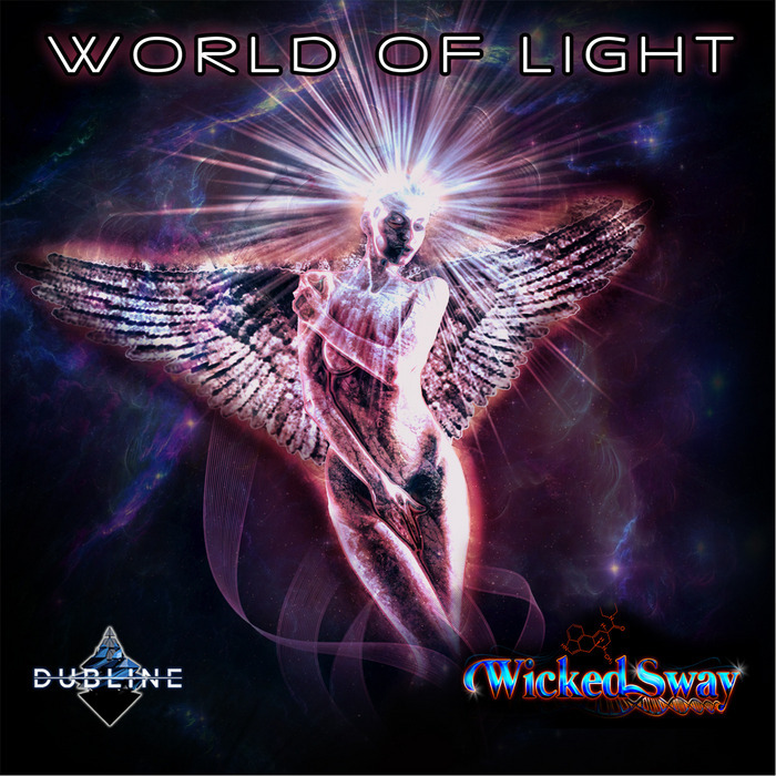 WICKED SWAY - World Of Light EP