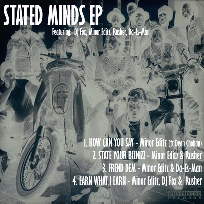 MINOR EDITZ - Stated Minds