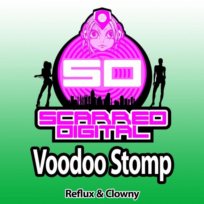 REFLUX/CLOWNY - Voodoo Stomp
