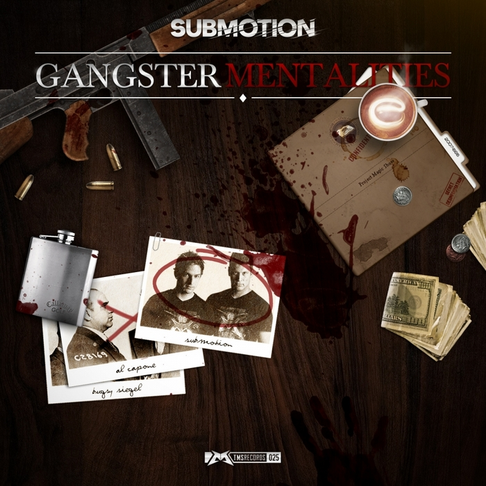 SUBMOTION - Gangsters Mentalities