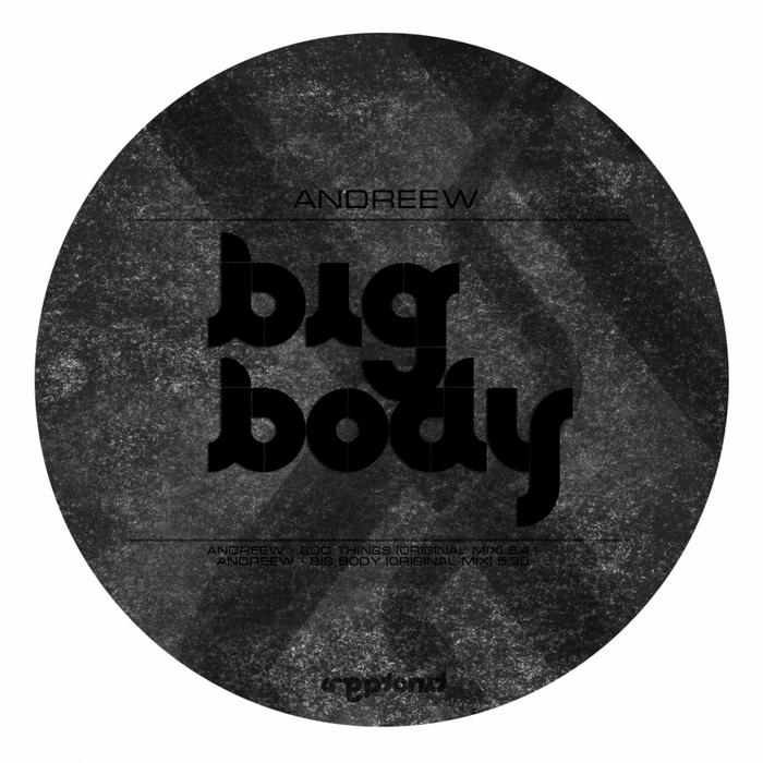 ANDREEW - Big Body
