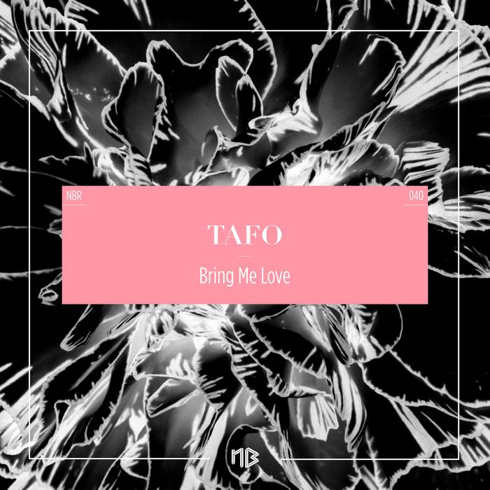 TAFO - Bring Me Love