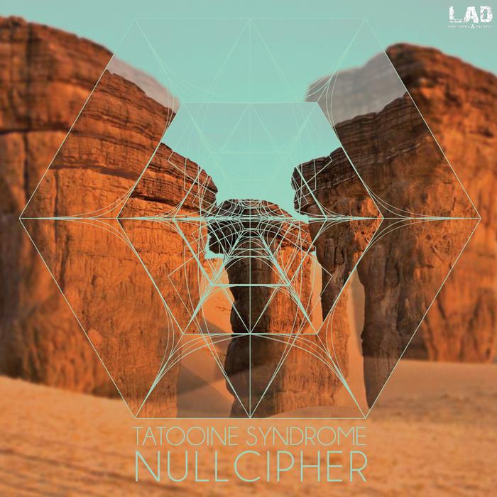 NULLCIPHER - Tatooine Syndrome