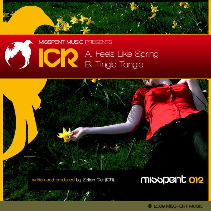 ICR - Feels Like Spring/Tingle Tangle