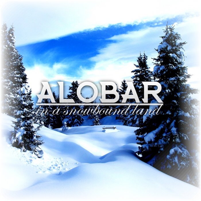 ALOBAR - In A Snowbound Land