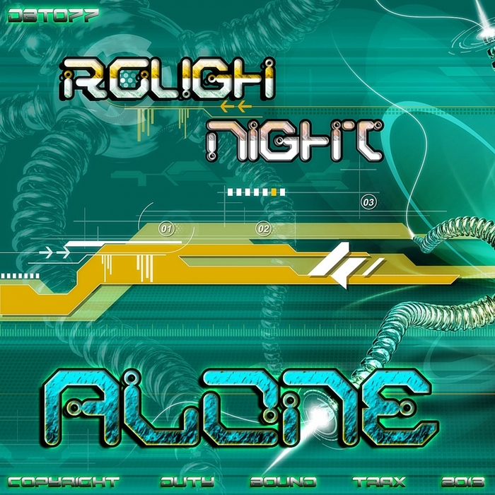 ROUGH NIGHT - Alone