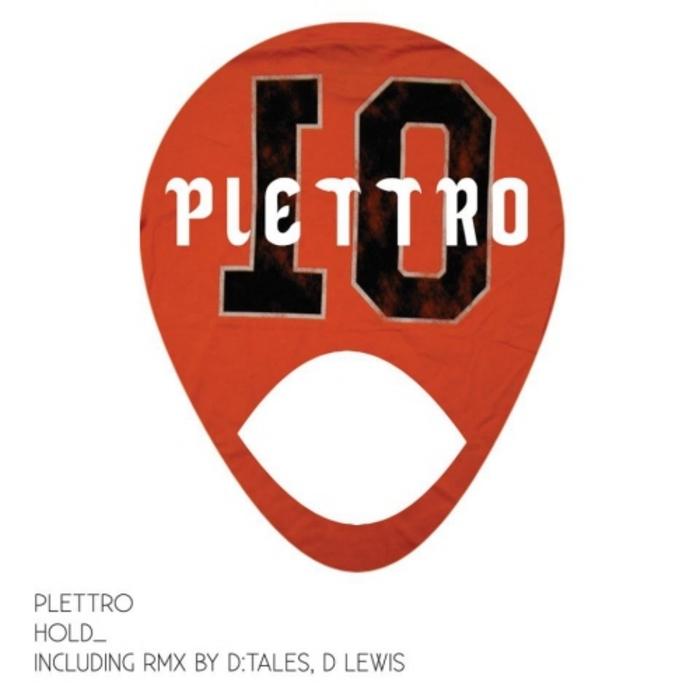 PLETTRO - Hold