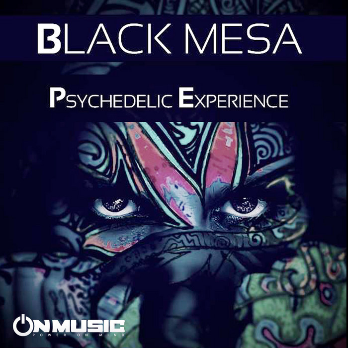 BLACK MESA - Psychedelic Experience